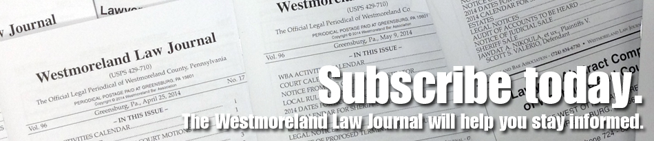 Subscribe to the Westmoreland Law Journal